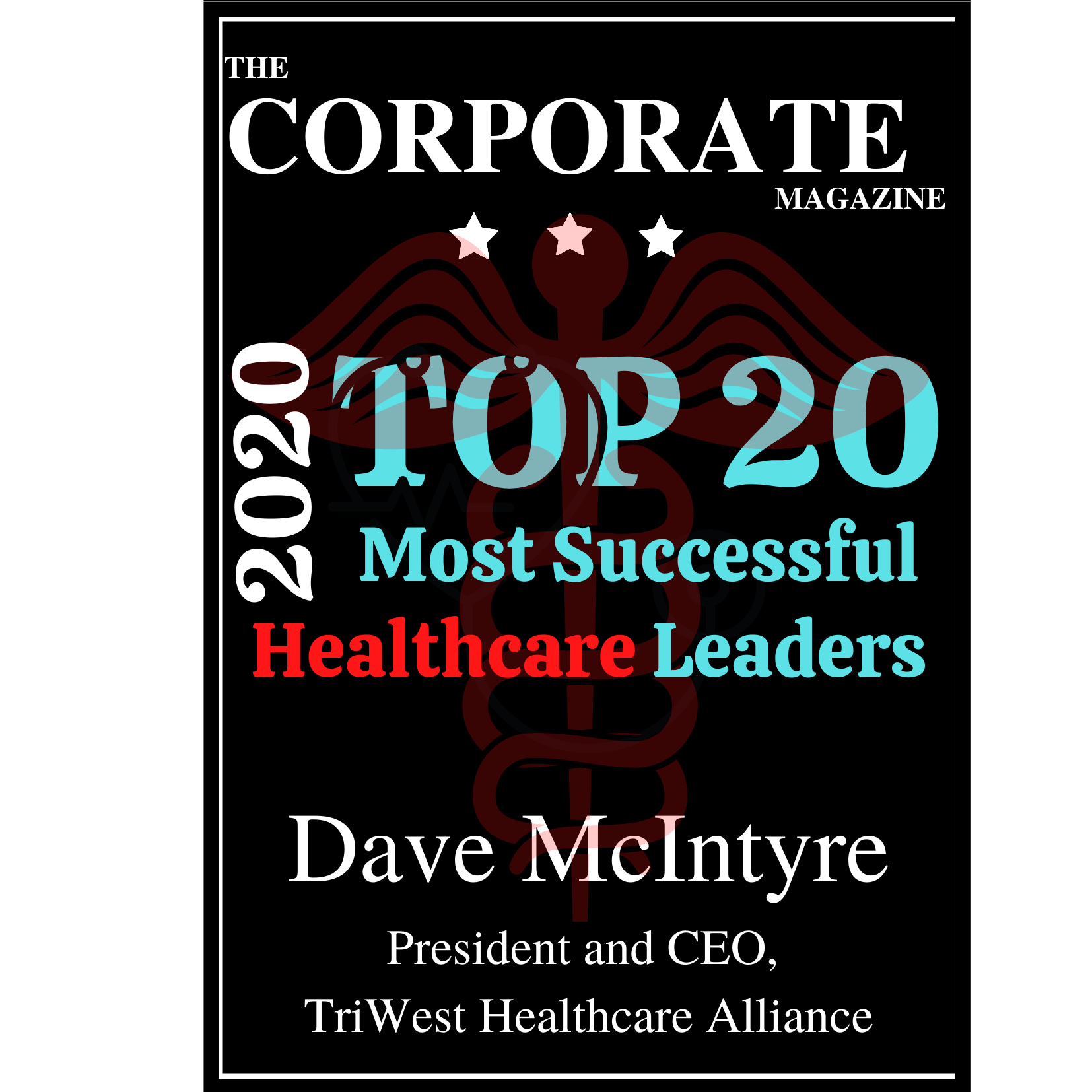 Dave McIntyre Top Healthcare leader