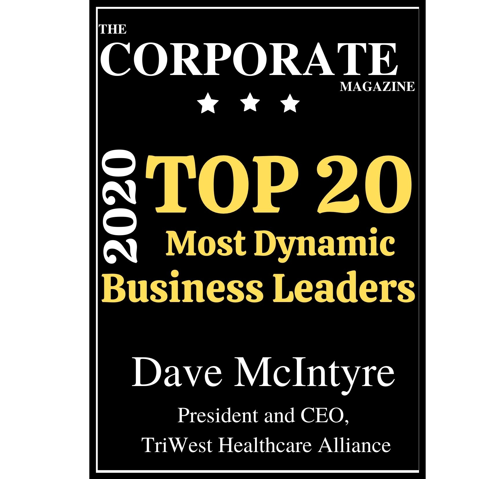 Dave McIntyre Business and Healthcare leader