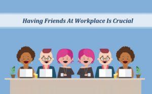 Work Friendship